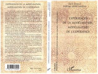Couverture Expériences de la modélisation, modélisation de l'expérience