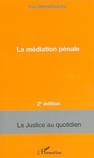 Couverture La médiation pénale
