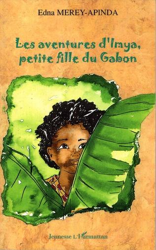 Couverture Les aventures d'Imya petite fille du Gabon