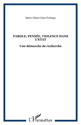 Couverture Parole, pensée, violence dans l'Etat
