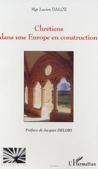 Couverture Chrétiens dans une Europe en construction