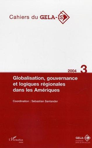 Couverture Globalisation, gouvernance et logiques régionales dans les Amériques