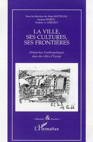 Couverture La ville, ses cultures, ses frontières