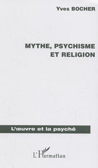Couverture Mythe, psychisme et religion
