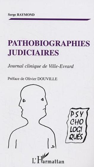 Couverture Pathobiographies judiciaires