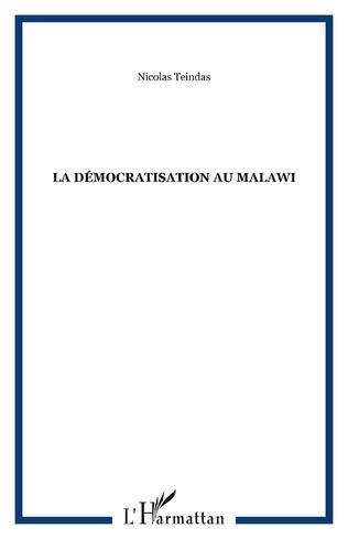 Couverture La démocratisation au Malawi