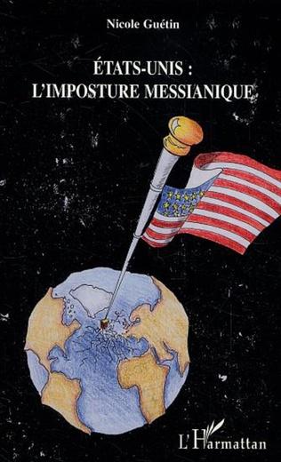 Couverture Etats-Unis : l'imposture messianique