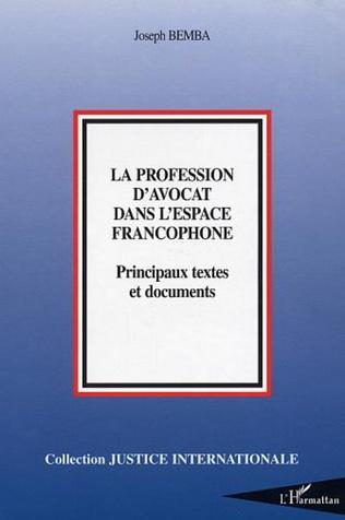 Couverture La profession d'avocat dans l'espace francophone