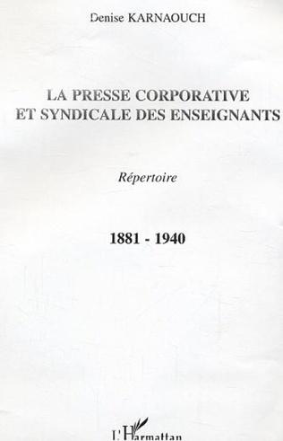 Couverture La presse corporative et syndicale des enseignants