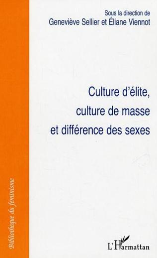 Couverture Culture d'élite, culture de masse et différence des sexes