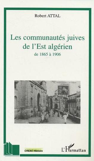 Couverture Les communautés juives de l'Est algérien