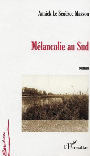 Couverture Mélancolie au Sud