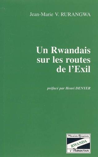 Couverture Un Rwandais sur les routes de l'Exil