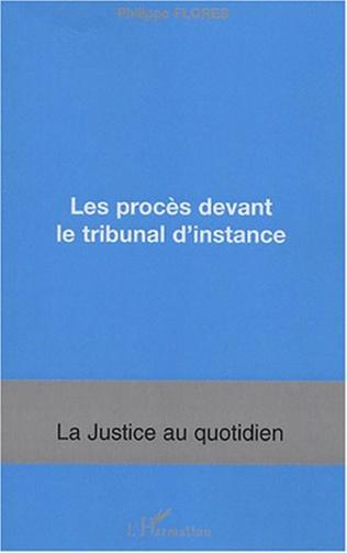 Couverture Les procès devant le tribunal d'instance