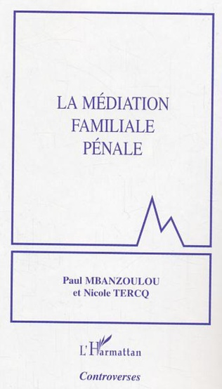 Couverture La médiation familiale pénale
