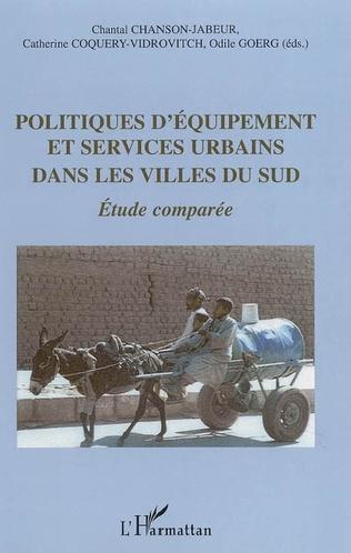Couverture Politiques d'équipement et services urbains dans les villes du Sud
