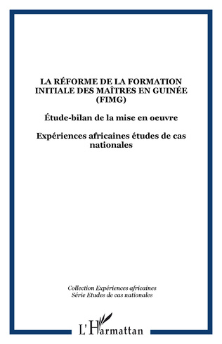 Couverture La réforme de la formation initiale des maîtres en Guinée (FIMG)