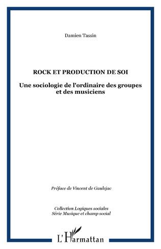 Couverture Rock et production de soi