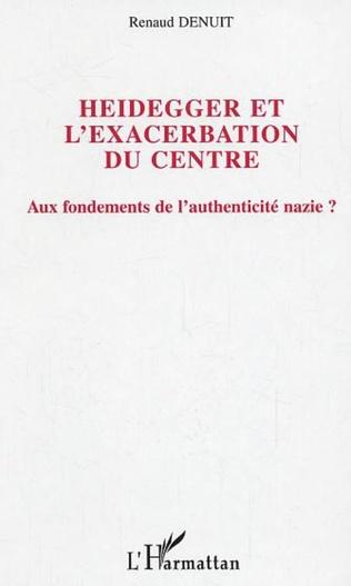 Couverture Heidegger et l'exacerbation du centre