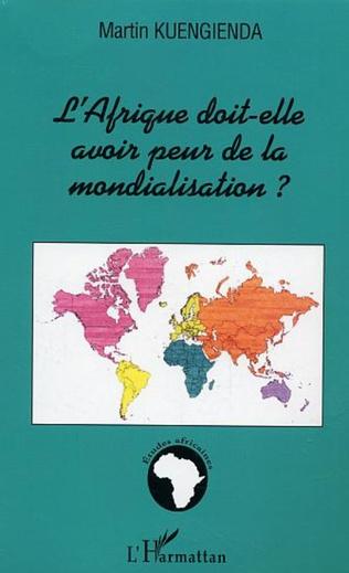 Couverture L'Afrique doit-elle avoir peur de la mondialisation ?