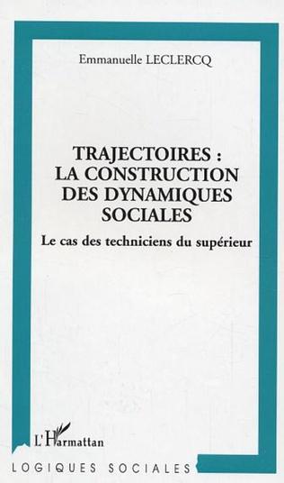 Couverture Trajectoires : la construction des dynamiques sociales