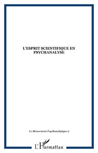 Couverture L'esprit scientifique en psychanalyse