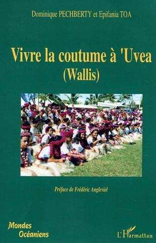 Couverture Vivre la coutume à'Uvea (Wallis)