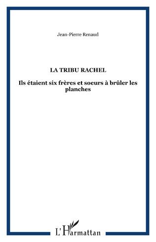 Couverture La tribu Rachel