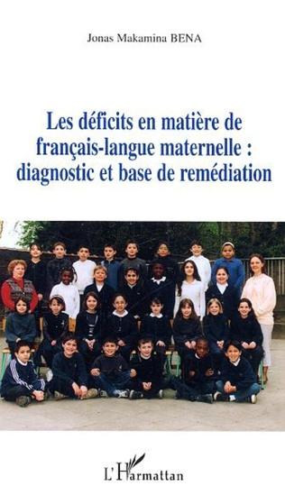 Les Deficits En Matiere De Francais Langue Maternelle