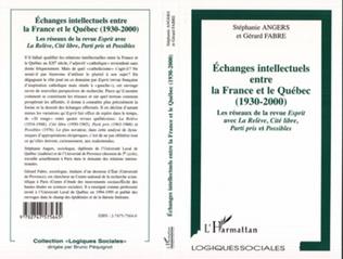 Couverture Echanges intellectuels entre la France et le Québec (1930-2000)
