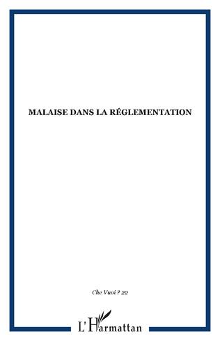 Couverture Malaise dans la réglementation