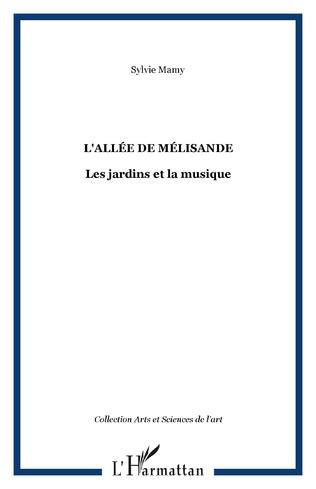 Couverture L'Allée de Mélisande