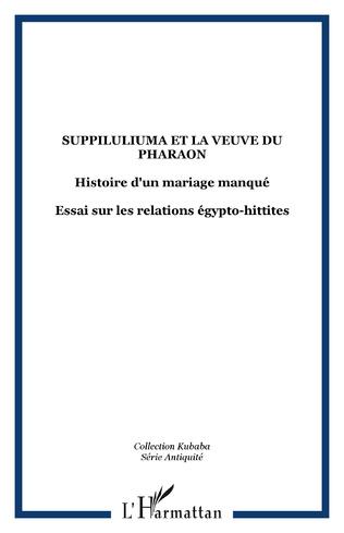 Couverture Suppiluliuma et la veuve du pharaon