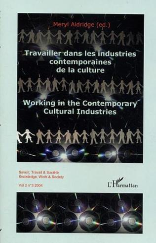 Couverture Travailler dans les industries contemporaines de la culture