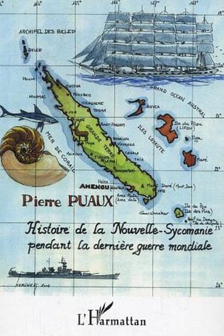 Couverture Histoire de la Nouvelle-Sycomanie pendant la dernière guerre mondiale