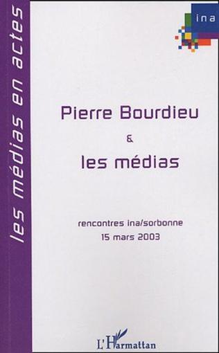 Couverture Pierre Bourdieu et les médias