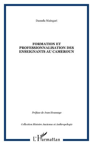 Couverture Formation et professionnalisation des enseignants au Cameroun