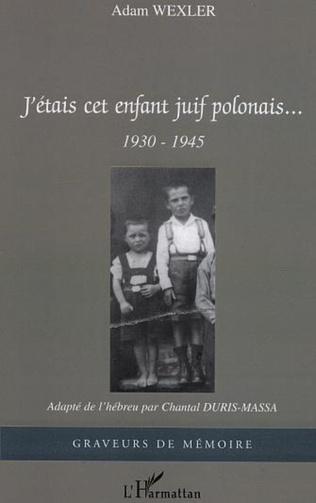 Couverture J'étais cet enfant juif polonais