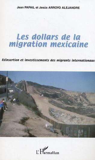 Couverture Les dollars de la migration mexicaine