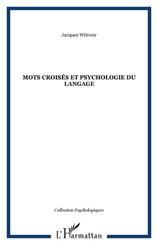 Couverture Mots croisés et psychologie du langage