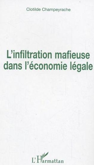 Couverture L'infiltration mafieuse dans l'économie légale