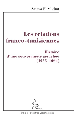 Couverture Les relations franco-tunisiennes