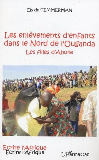 Couverture Les enlèvements d'enfants dans le Nord de l'Ouganda