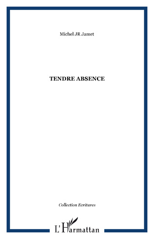 Couverture Tendre absence