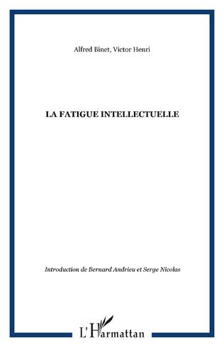 Couverture La fatigue intellectuelle