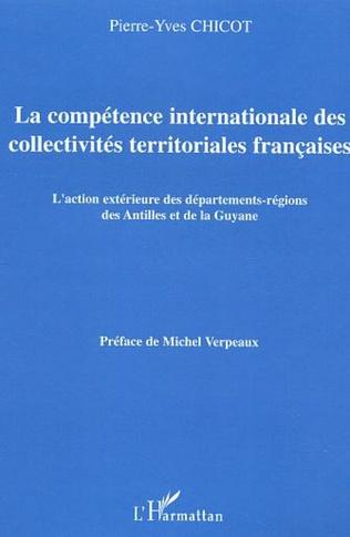 Couverture La compétence internationale des collectivités territoriales françaises