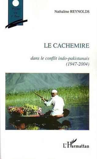 Couverture Le Cachemire dans le conflit indo-pakistanais (1947-2004)