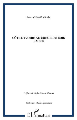 Couverture Côte d'ivoire Au coeur du bois sacré
