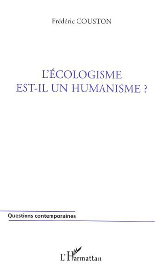 Couverture L'écologisme est-il un humanisme ?