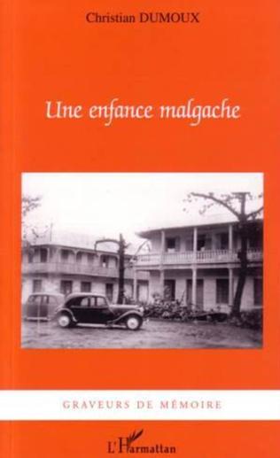 Couverture Une enfance malgache